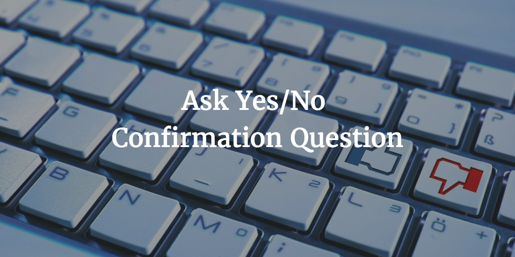 confirmation question email call to action
