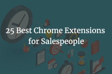 25 Best Extensions for Salespeople